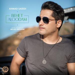 Ahmad Saeedi Behet Aloodam