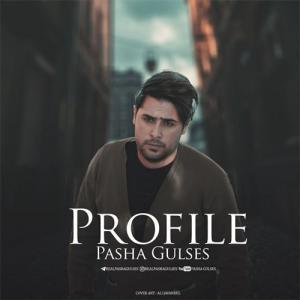 Pasha Gulses Profile