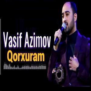 Vasif Azimov Qorxuram