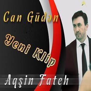 Aqsin Fateh Can Guden