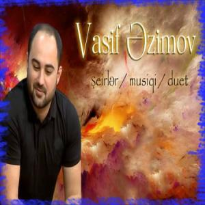 Vasif Azimov Sheirlar Musiqi