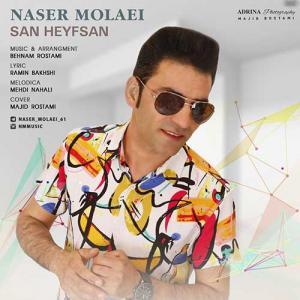 Naser Molaei San Heyfsan