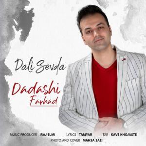 Farhad Dadashi Dali Sevda