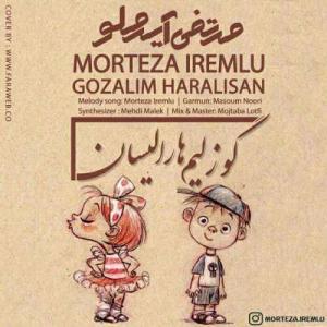 Morteza Iremlu Guzelim Haralisan