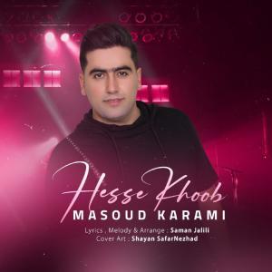 Masoud Karami Hesse Khob