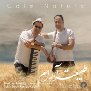 Arman Manshaei , Farzad Kabiri Calm Nature
