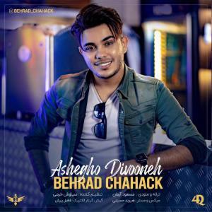 Behrad Chahak Ashegho Divooneh