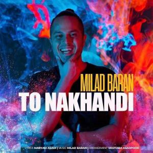 Milad Baran To Nakhandi