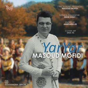 Masoud Mofidi Yar Yar