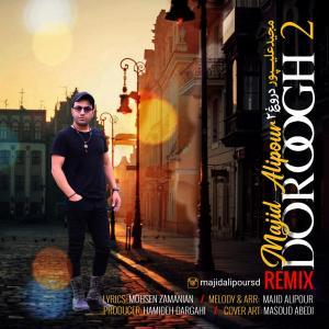 Majid Alipour Doroogh 2 (Remix)