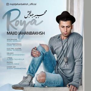 Majid Jahanbakhsh Roya