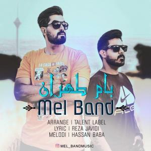 Mel Band Bam Tehran