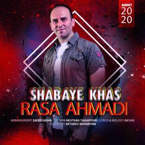 Rasa Ahmadi Shabaye Khas