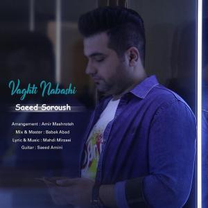 Saeed Soroush Vaghti Nabashi