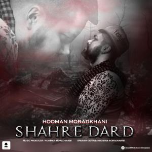 Hooman Moradkhani Shahre Dard