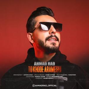 Ahmad Rad To Khode Arameshi