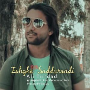 Ali Tiirdad Eshghe Saddarsadi