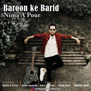 Nima A Pour Baroon Ke Barid