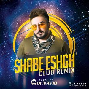 Dj Navid Shabe Eshgh (Club Remix)