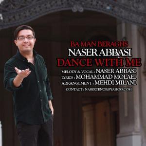 Naser Abbasi Ba Man Beraghs