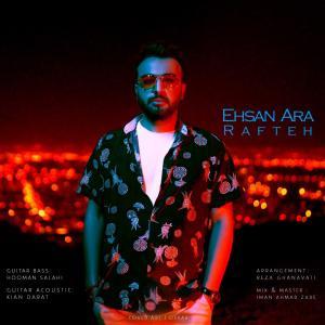 Ehsan Ara Rafteh