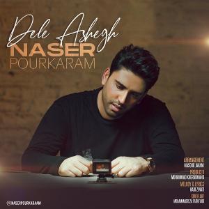 Naser Pourkaram Dele Ashegh