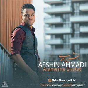 Afshin Ahmadi Arameshe Dastat