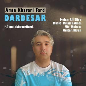 Amin Khavari Fard Darde Sar