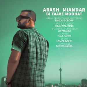 Arash Miandar Bi Taabe Moohat