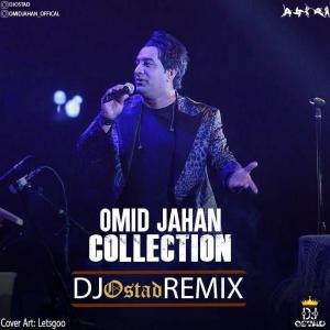 Omid Jahan Collection (Dj Ostad Remix)