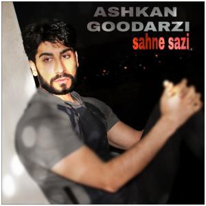 Ashkan Goodarzi Sahne Sazi