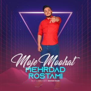 Mehrdad Rostami Moje Moohat