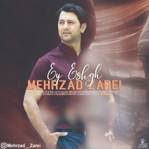 Mehrzad Zarei Ey Eshgh