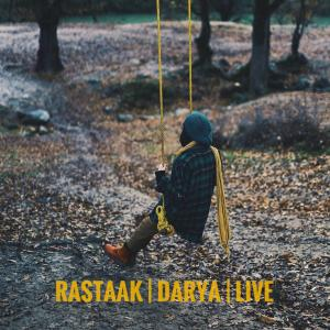 Rastaak Darya (Live)