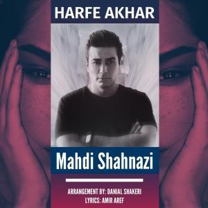 Mahdi Shahnazi Harfe Akhar