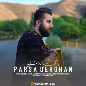 Parsa Dehghan Asheghet Shod