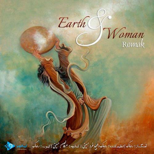 دانلود آهنگ روماک Earth & Woman