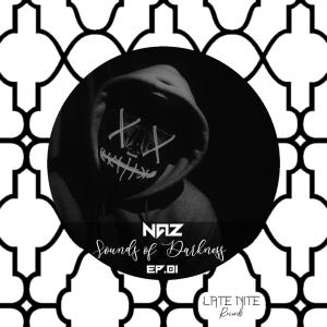 Naz Sounds Of Darkness EP01