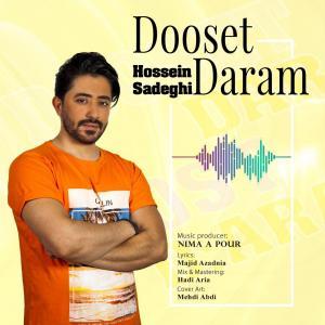 Hossein Sadeghi Dooset Daram