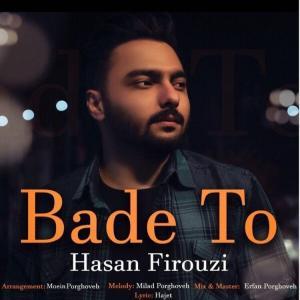 Hasan Firouzi Bade To