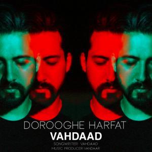 Vahdaad Dorooghe Harfat
