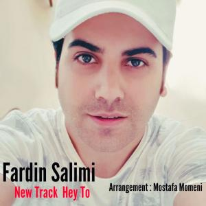 Fardin Salimi Hey To