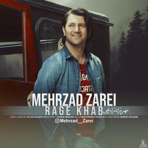 Mehrzad Zarei Rage Khab