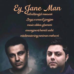 Milad Mousavi Ey Jane Man (Ft Majid Mousavi)