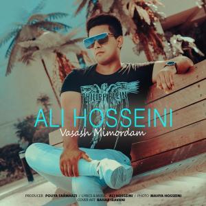 Ali Hosseini Vasash Mimordam