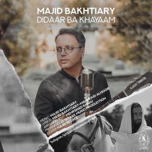 Majid Bakhtiary Didaar Ba Khayaam