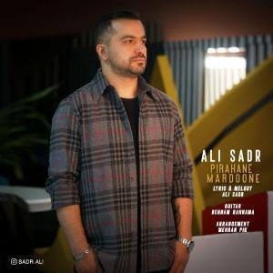 Ali Sadr Pirahane Mardone