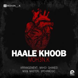 Moh3n K Haale Khoob
