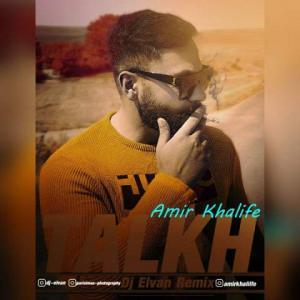 Amir Khalife Talkh (Dj Elvan Remix)