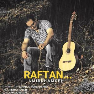 Amir Khamseh Raftan
